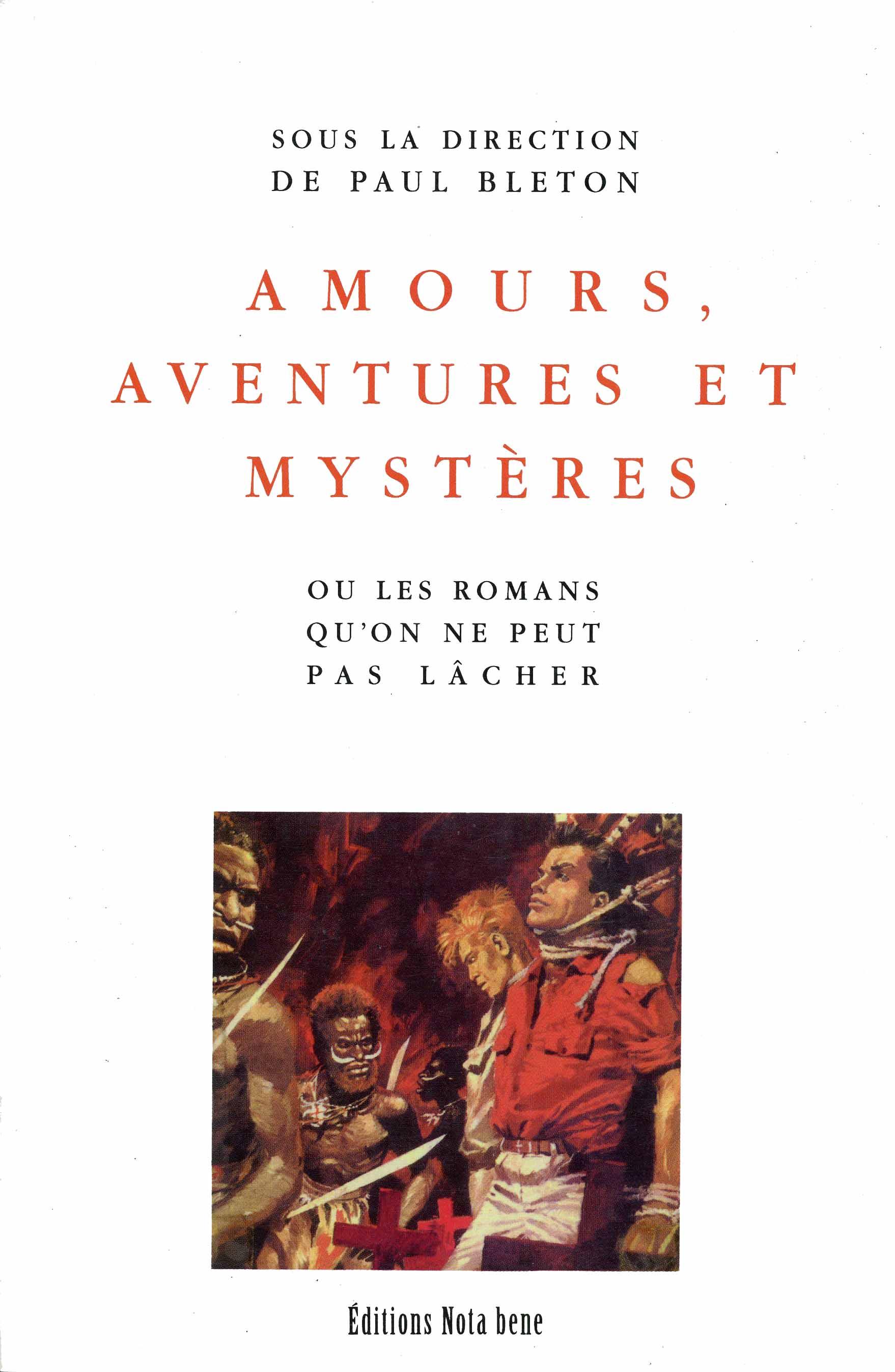 amours, aventures et mystères | ou les romans qu'on ne peut pas lâcher