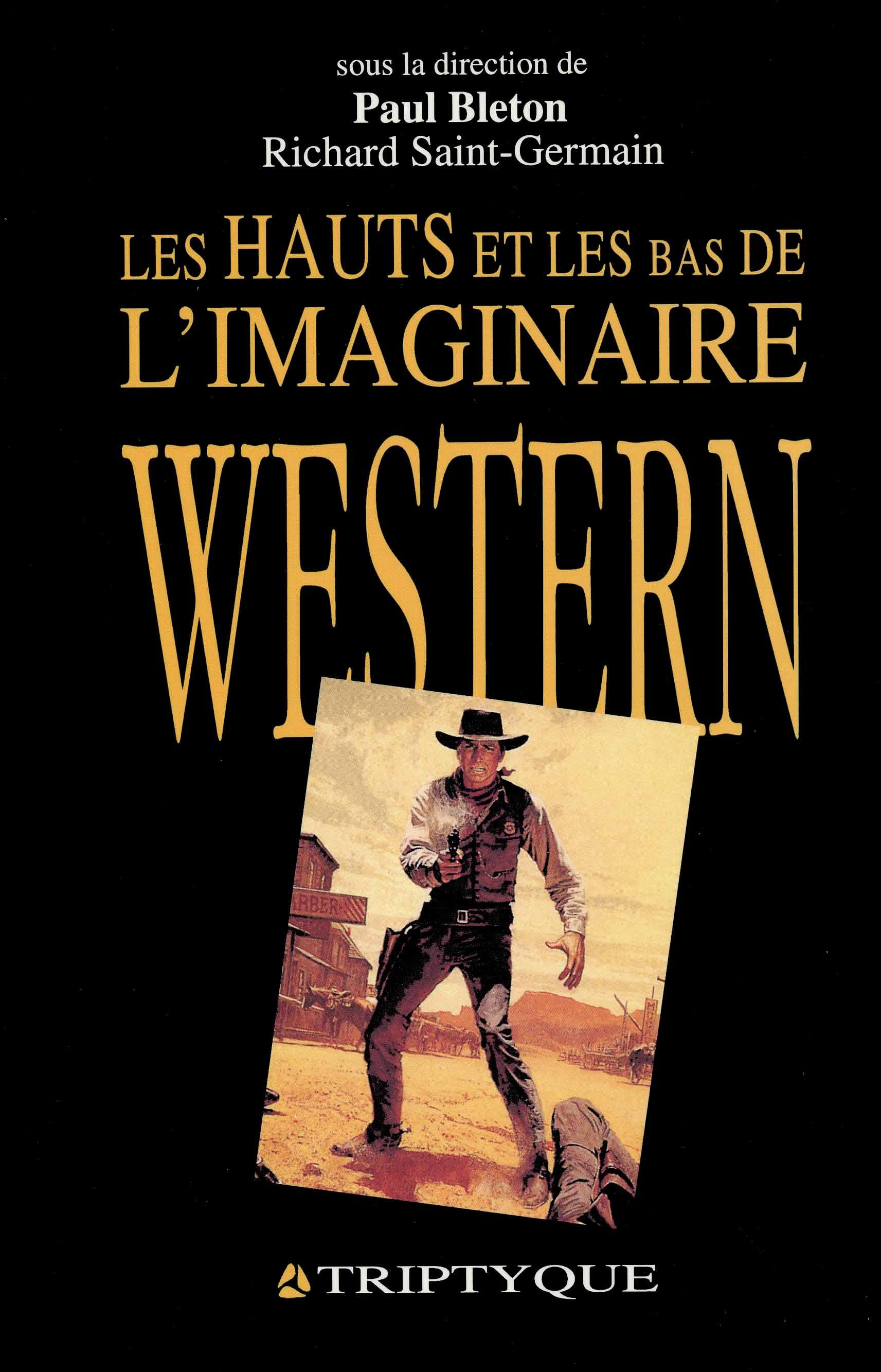 les hauts et les bas de l'imaginaire western