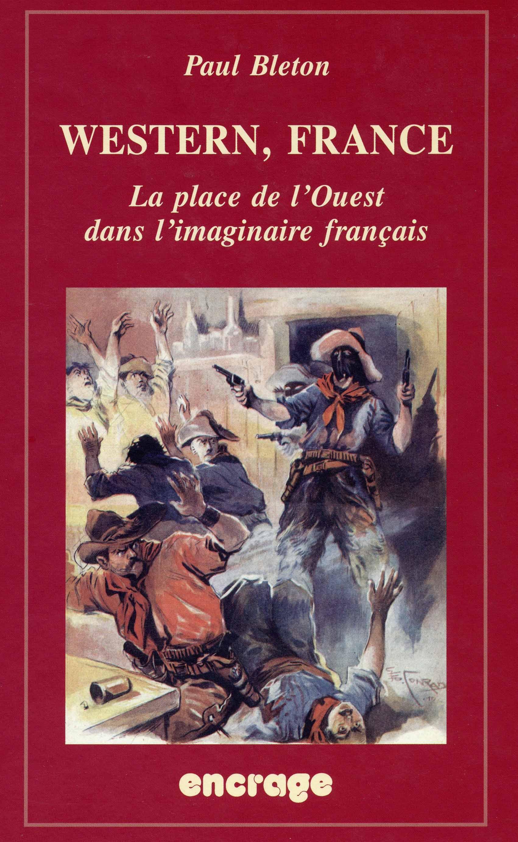 Western, France | La place de l'Ouest dans l'imaginaire français